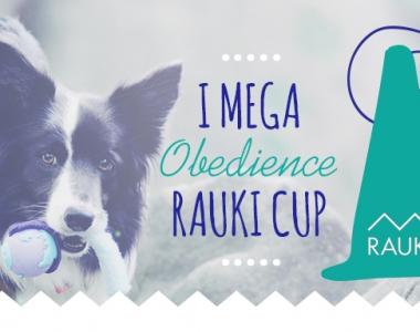 I MEGA RAUKI Obedience Cup