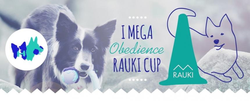 I MEGA Obedience RAUKI Cup – zapraszamy na pierwsze przebiegi obedience!