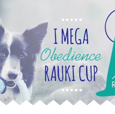 I MEGA Obedience RAUKI Cup
